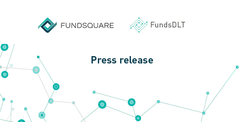 Banco Best and Credit Suisse Asset Management process end-to-end fund transactions using blockchain-based infrastructure FundsDLT